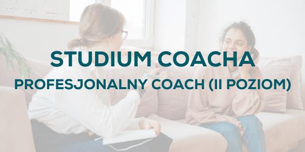 Szkoła Coachingu Profesjonalny Coach