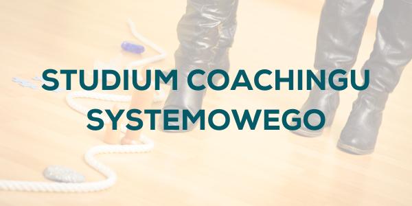 Studium Coachingu Systemowego